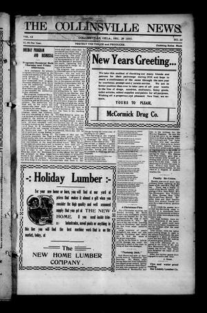 Primary view of object titled 'The Collinsville News. (Collinsville, Okla.), Vol. 12, No. 33, Ed. 1 Thursday, December 29, 1910'.
