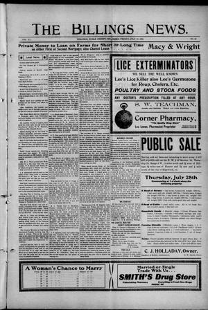 Primary view of object titled 'The Billings News. (Billings, Okla.), Vol. 11, No. 43, Ed. 1 Friday, July 22, 1910'.