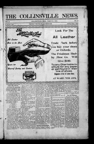 Primary view of object titled 'The Collinsville News. (Collinsville, Okla.), Vol. 11, No. 47, Ed. 1 Thursday, March 31, 1910'.