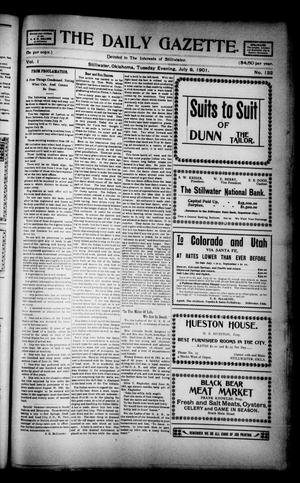 Primary view of object titled 'The Daily Gazette. (Stillwater, Okla.), Vol. 1, No. 132, Ed. 1 Tuesday, July 9, 1901'.