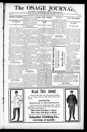 Primary view of The Osage Journal. (Pawhuska, Osage Nation, Okla.), Vol. 8, No. 1, Ed. 1 Thursday, June 14, 1906