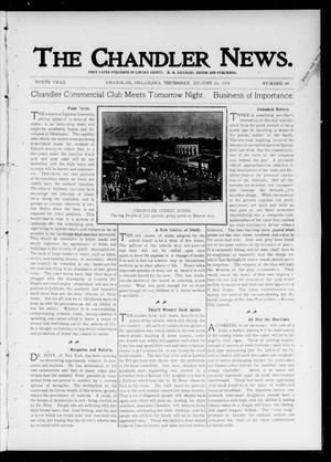 Primary view of object titled 'The Chandler News. (Chandler, Okla.), Vol. 10, No. 48, Ed. 1 Thursday, August 15, 1901'.