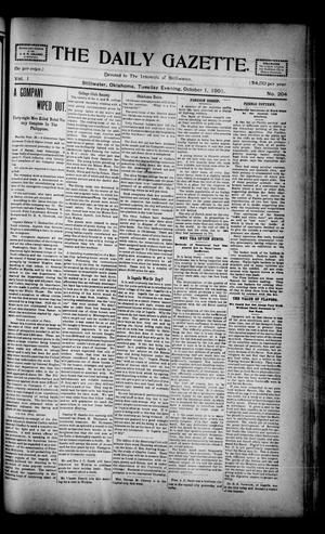 Primary view of object titled 'The Daily Gazette. (Stillwater, Okla.), Vol. 1, No. 204, Ed. 1 Tuesday, October 1, 1901'.