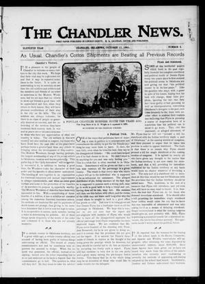 Primary view of object titled 'The Chandler News. (Chandler, Okla.), Vol. 11, No. 5, Ed. 1 Thursday, October 17, 1901'.