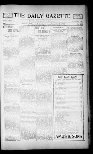 Primary view of object titled 'The Daily Gazette. (Stillwater, Okla.), Vol. 1, No. 233, Ed. 1 Saturday, November 2, 1901'.