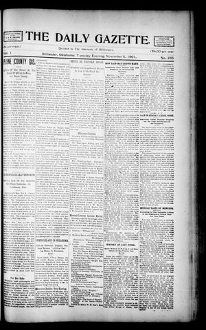 Primary view of object titled 'The Daily Gazette. (Stillwater, Okla.), Vol. 1, No. 235, Ed. 1 Tuesday, November 5, 1901'.