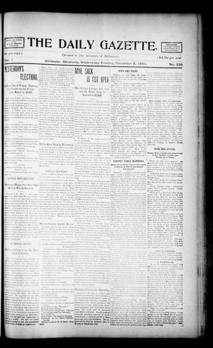 Primary view of object titled 'The Daily Gazette. (Stillwater, Okla.), Vol. 1, No. 236, Ed. 1 Wednesday, November 6, 1901'.