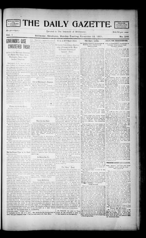 Primary view of object titled 'The Daily Gazette. (Stillwater, Okla.), Vol. 1, No. 246, Ed. 1 Monday, November 18, 1901'.