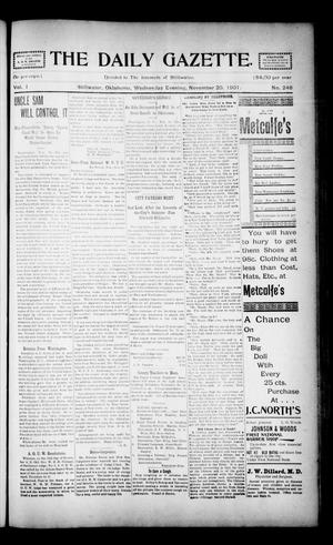Primary view of object titled 'The Daily Gazette. (Stillwater, Okla.), Vol. 1, No. 248, Ed. 1 Wednesday, November 20, 1901'.