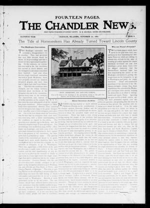 Primary view of object titled 'The Chandler News. (Chandler, Okla.), Vol. 11, No. 9, Ed. 1 Thursday, November 21, 1901'.