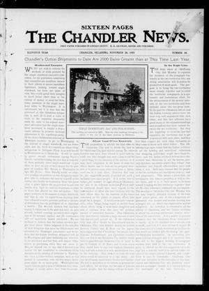 Primary view of object titled 'The Chandler News. (Chandler, Okla.), Vol. 11, No. 10, Ed. 1 Thursday, November 28, 1901'.