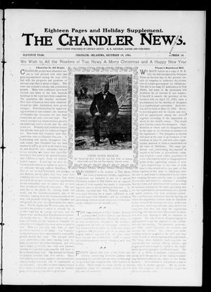 Primary view of object titled 'The Chandler News. (Chandler, Okla.), Vol. 11, No. 14, Ed. 1 Thursday, December 19, 1901'.