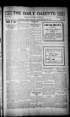 Primary view of object titled 'The Daily Gazette. (Stillwater, Okla.), Vol. 1, No. 275, Ed. 1 Monday, December 23, 1901'.