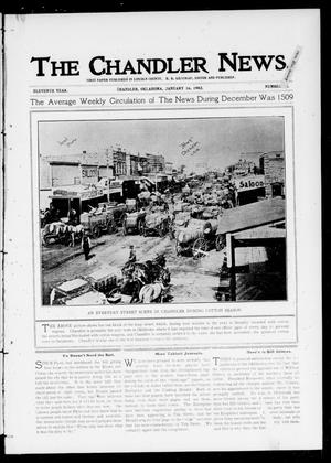 Primary view of object titled 'The Chandler News. (Chandler, Okla.), Vol. 11, No. 18, Ed. 1 Thursday, January 16, 1902'.