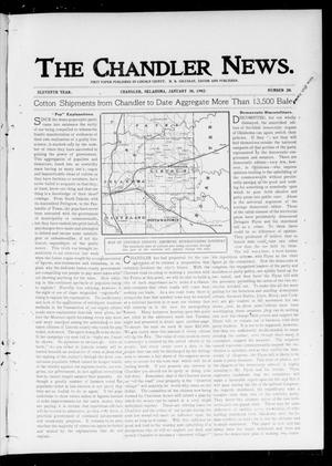 Primary view of object titled 'The Chandler News. (Chandler, Okla.), Vol. 11, No. 20, Ed. 1 Thursday, January 30, 1902'.