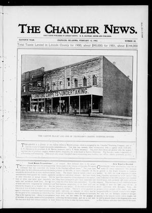 Primary view of object titled 'The Chandler News. (Chandler, Okla.), Vol. 11, No. 22, Ed. 1 Thursday, February 13, 1902'.