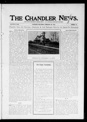 Primary view of object titled 'The Chandler News. (Chandler, Okla.), Vol. 11, No. 23, Ed. 1 Thursday, February 20, 1902'.