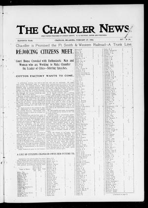 Primary view of object titled 'The Chandler News. (Chandler, Okla.), Vol. 11, No. 24, Ed. 1 Thursday, February 27, 1902'.