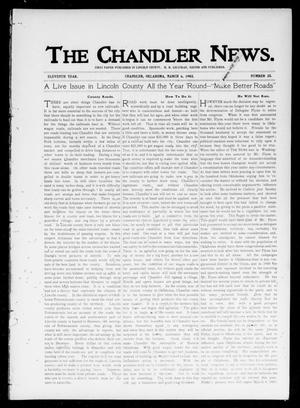 Primary view of object titled 'The Chandler News. (Chandler, Okla.), Vol. 11, No. 25, Ed. 1 Thursday, March 6, 1902'.