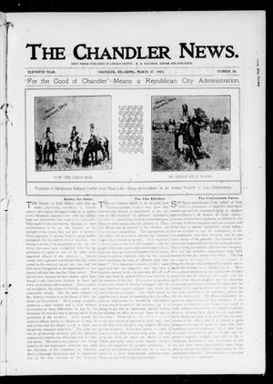 Primary view of object titled 'The Chandler News. (Chandler, Okla.), Vol. 11, No. 28, Ed. 1 Thursday, March 27, 1902'.
