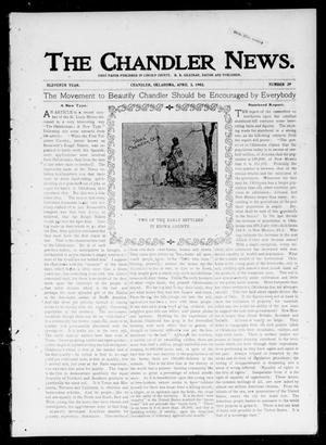 Primary view of object titled 'The Chandler News. (Chandler, Okla.), Vol. 11, No. 29, Ed. 1 Thursday, April 3, 1902'.