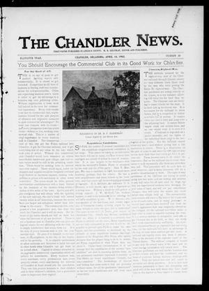 Primary view of object titled 'The Chandler News. (Chandler, Okla.), Vol. 11, No. 30, Ed. 1 Thursday, April 10, 1902'.