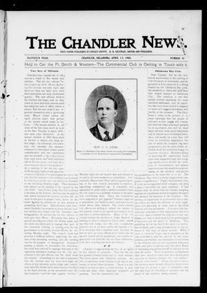Primary view of object titled 'The Chandler News. (Chandler, Okla.), Vol. 11, No. 31, Ed. 1 Thursday, April 17, 1902'.