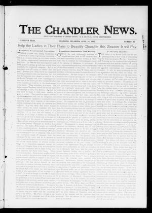 Primary view of object titled 'The Chandler News. (Chandler, Okla.), Vol. 11, No. 32, Ed. 1 Thursday, April 24, 1902'.