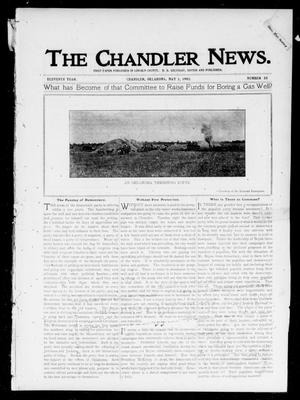 Primary view of object titled 'The Chandler News. (Chandler, Okla.), Vol. 11, No. 33, Ed. 1 Thursday, May 1, 1902'.