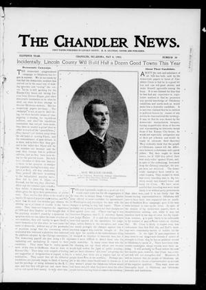 Primary view of object titled 'The Chandler News. (Chandler, Okla.), Vol. 11, No. 34, Ed. 1 Thursday, May 8, 1902'.
