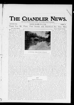 Primary view of object titled 'The Chandler News. (Chandler, Okla.), Vol. 11, No. 35, Ed. 1 Thursday, May 15, 1902'.