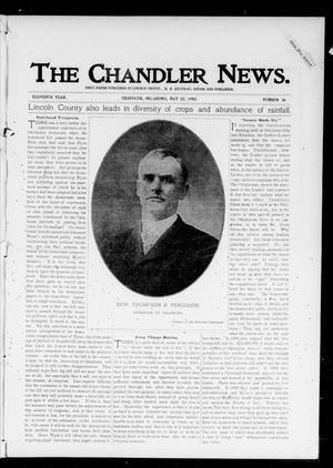 The Chandler News. (Chandler, Okla.), Vol. 11, No. 36, Ed. 1 Thursday, May 22, 1902