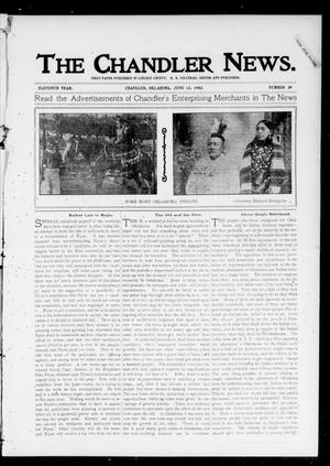 Primary view of object titled 'The Chandler News. (Chandler, Okla.), Vol. 11, No. 39, Ed. 1 Thursday, June 12, 1902'.