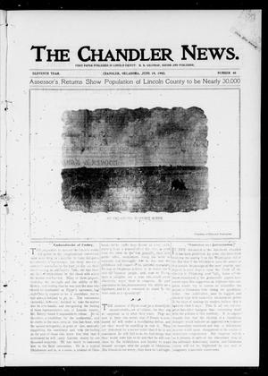 Primary view of object titled 'The Chandler News. (Chandler, Okla.), Vol. 11, No. 40, Ed. 1 Thursday, June 19, 1902'.