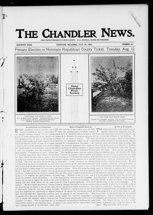 Primary view of object titled 'The Chandler News. (Chandler, Okla.), Vol. 11, No. 43, Ed. 1 Thursday, July 10, 1902'.