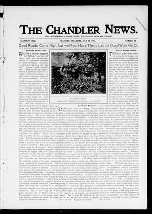 Primary view of object titled 'The Chandler News. (Chandler, Okla.), Vol. 11, No. 45, Ed. 1 Thursday, July 24, 1902'.