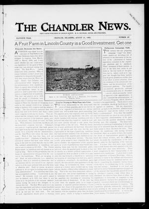 Primary view of object titled 'The Chandler News. (Chandler, Okla.), Vol. 11, No. 49, Ed. 1 Thursday, August 21, 1902'.