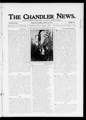 Primary view of object titled 'The Chandler News. (Chandler, Okla.), Vol. 11, No. 50, Ed. 1 Thursday, August 28, 1902'.