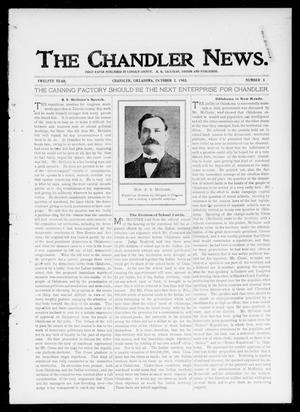 Primary view of object titled 'The Chandler News. (Chandler, Okla.), Vol. 12, No. 3, Ed. 1 Thursday, October 2, 1902'.