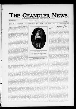 Primary view of object titled 'The Chandler News. (Chandler, Okla.), Vol. 12, No. 4, Ed. 1 Thursday, October 9, 1902'.