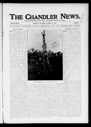 Primary view of object titled 'The Chandler News. (Chandler, Okla.), Vol. 12, No. 7, Ed. 1 Thursday, October 30, 1902'.