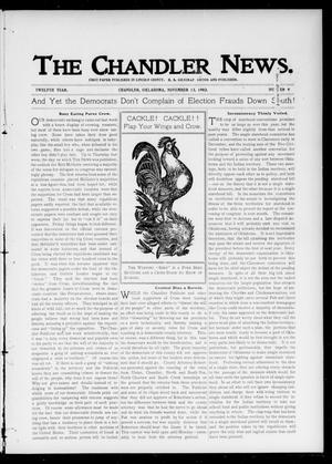 Primary view of object titled 'The Chandler News. (Chandler, Okla.), Vol. 12, No. 9, Ed. 1 Thursday, November 13, 1902'.