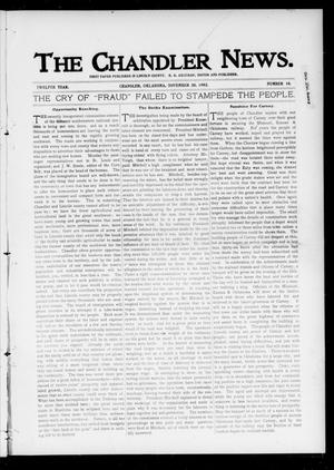 Primary view of object titled 'The Chandler News. (Chandler, Okla.), Vol. 12, No. 10, Ed. 1 Thursday, November 20, 1902'.