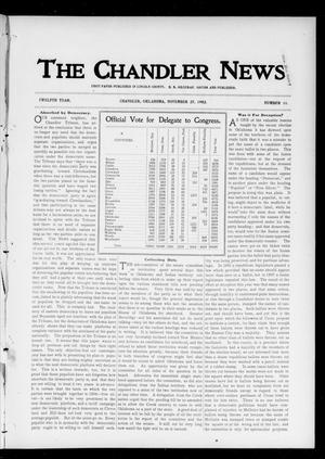 Primary view of object titled 'The Chandler News. (Chandler, Okla.), Vol. 12, No. 11, Ed. 1 Thursday, November 27, 1902'.