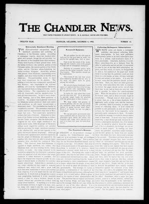 Primary view of object titled 'The Chandler News. (Chandler, Okla.), Vol. 12, No. 12, Ed. 1 Thursday, December 4, 1902'.
