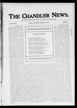 Primary view of object titled 'The Chandler News. (Chandler, Okla.), Vol. 12, No. 15, Ed. 1 Thursday, December 25, 1902'.