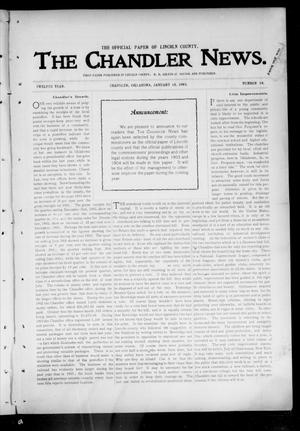 Primary view of object titled 'The Chandler News. (Chandler, Okla.), Vol. 12, No. 18, Ed. 1 Thursday, January 15, 1903'.