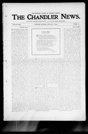 Primary view of object titled 'The Chandler News. (Chandler, Okla.), Vol. 12, No. 21, Ed. 1 Thursday, February 5, 1903'.
