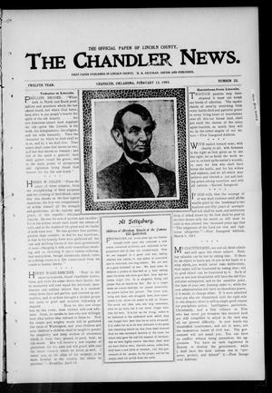 Primary view of object titled 'The Chandler News. (Chandler, Okla.), Vol. 12, No. 22, Ed. 1 Thursday, February 12, 1903'.