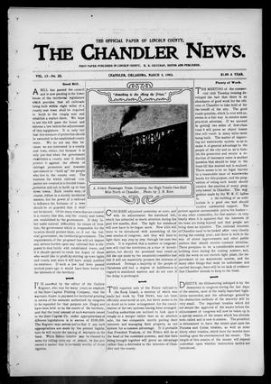 Primary view of object titled 'The Chandler News. (Chandler, Okla.), Vol. 13, No. 25, Ed. 1 Thursday, March 5, 1903'.